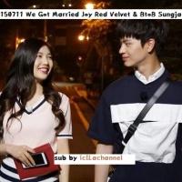 [INDO SUB] 150711 We Got Married Joy Red Velvet & BtoB Sungjae – ep 4