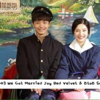 [INDO SUB] 151003 We Got Married Joy Red Velvet & BtoB Sungjae – ep 16